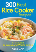 300 Best Rice Cooker Recipes Book