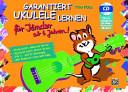 Garantiert Ukulele lernen f  r Kinder PDF