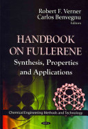 Handbook on Fullerene Synthesis, Properties and Applications