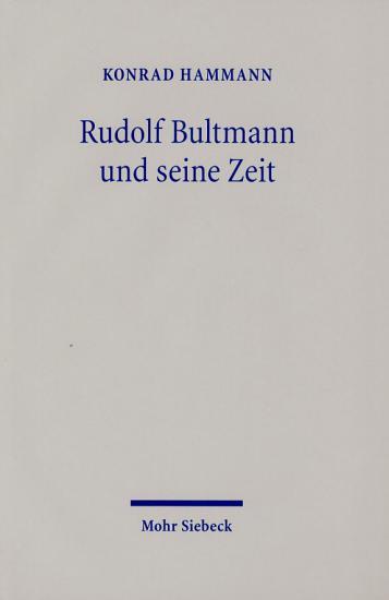 Rudolf Bultmann und seine Zeit PDF