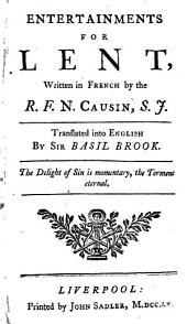 Entertainments for Lent, tr. by sir. B. Brook