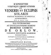 Expositio utriusque observationis et Veneris et eclipsis solaris, factae Petropoli in specula astronom. d. 23. Mai. 1769