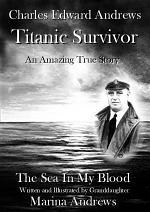 Charles Edward Andrews ~ Titanic Survivor
