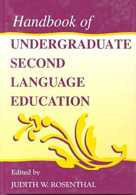 Handbook of Undergraduate Second Language Education PDF