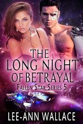 The Long Night of Betrayal