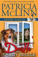 Death on Shady Bridge  Secret Sleuth  Book 5  PDF