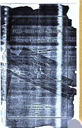 The Rod of Moses and Its Legendary Story: A Paper Read Before the Jews' College Literary Society, December 12th, 1886