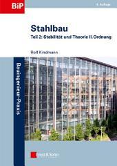 Stahlbau: Teil 2 - Stabilität und Theorie II. Ordnung, Ausgabe 4