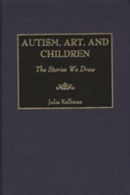 Autism, Art, and Children