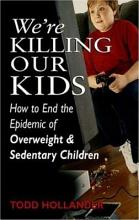 We re Killing Our Kids PDF