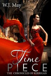 Time Piece: Paranormal Fantasy Coming of Age Romance