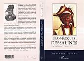 Jean-Jacques Dessalines: Itinéraire d'un révolutionnaire