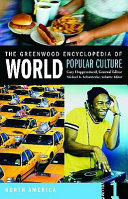 The Greenwood Encyclopedia of World Popular Culture PDF