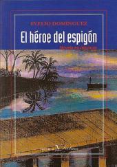 El héroe del espigón: novela en décimas