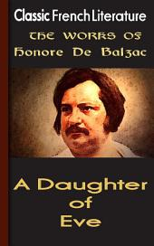 A Daughter of Eve: Works of Balzac