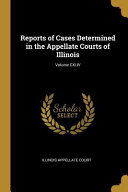 Reports of Cases Determined in the Appellate Courts of Illinois  PDF