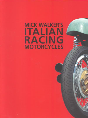 Mick Walker s Italian Racing Motorcycles PDF