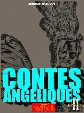 LES CONTES ANGELIQUES: EPISODE II - Le Gardien Du Graal