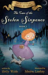The Case of the Stolen Sixpence: The Mysteries of Maisie Hitchins