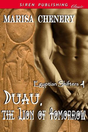 Duau  The Lion of Tomorrow  Egyptian Shifters 4