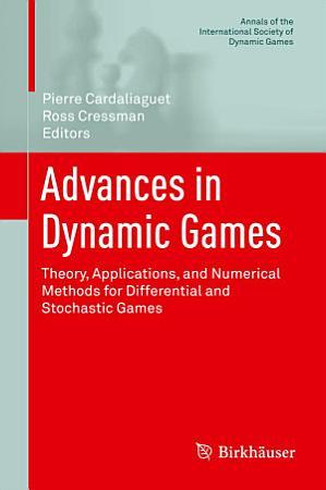 Advances in Dynamic Games PDF