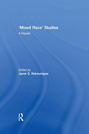 Mixed Race  Studies PDF