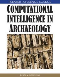 Computational Intelligence In Archaeology Book PDF