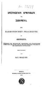 Aristoxenou harmonikōn ta sōzomena: Die harmonischen fragmente des Aristoxenus
