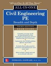 Civil Engineering All-In-One PE Exam Guide: Breadth and Depth, Third Edition: Edition 3