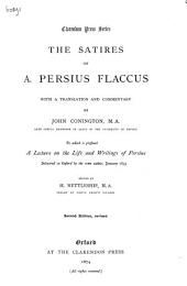 The Satires of A. Persius Flaccus: With a Translation and Commentary