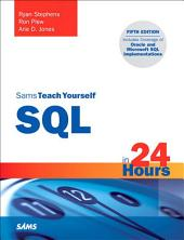 Sams Teach Yourself SQL in 24 Hours: Edition 5