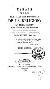 Essais sur les sujets les plus importants de la religion ; avec une notice historique sur l'auteur: Volume2