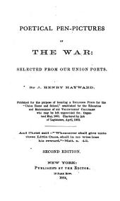 Poetical Pen-pictures of the War: Selected from Our Union Poets
