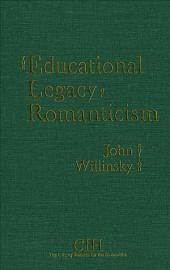 The Educational Legacy of Romanticism