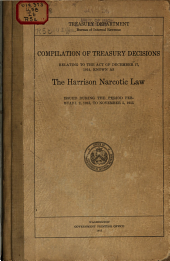 Compilation of Treasury Decisions Relating to the Act of December 17, 1914