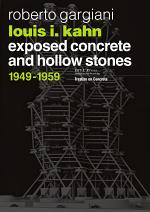 Louis I. Kahn - Exposed concrete and hollow stones