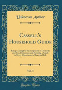 Cassell s Household Guide  Vol  3 PDF