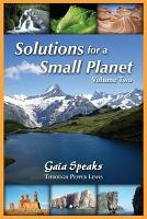 Solutions for a Small Planet  Volume Two PDF