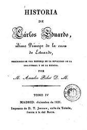 Historia de Cárlos Eduardo, último Príncipe de la casa de Estuardo