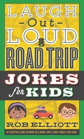 Laugh-Out-Loud Road Trip Jokes for Kids