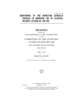 Responding to the Inspector General's Findings of Improper Use of National Security Letters by the FBI: Congressional Hearing