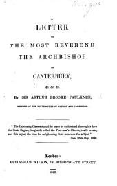 A letter to the ... Archbishop of Canterbury. [On the indifference of Clergymen to their duties.]