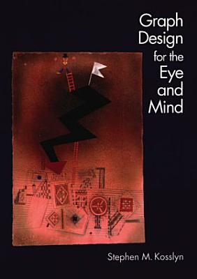 Graph Design for the Eye and Mind