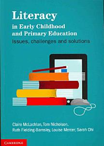 Literacy in Early Childhood and Primary Education Book