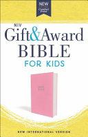 NIV Gift and Award Bible for Kids  Flexcover  Pink  Comfort Print PDF