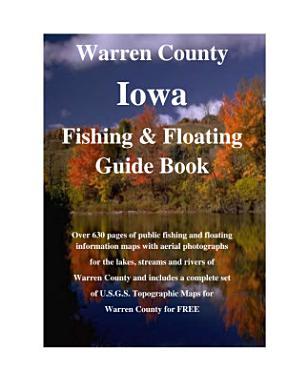 Warren County Iowa Fishing   Floating Guide Book PDF