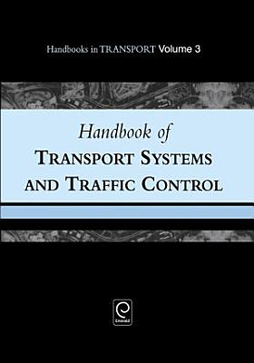 Handbook of Transport Systems and Traffic Control PDF