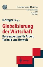 Globalisierung der Wirtschaft: Konsequenzen für Arbeit, Technik und Umwelt
