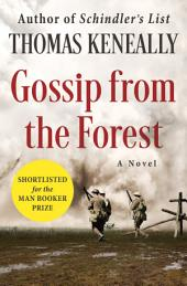 Gossip from the Forest: A Novel