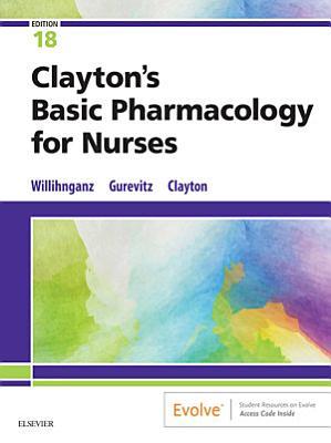 Clayton s Basic Pharmacology for Nurses   E Book PDF